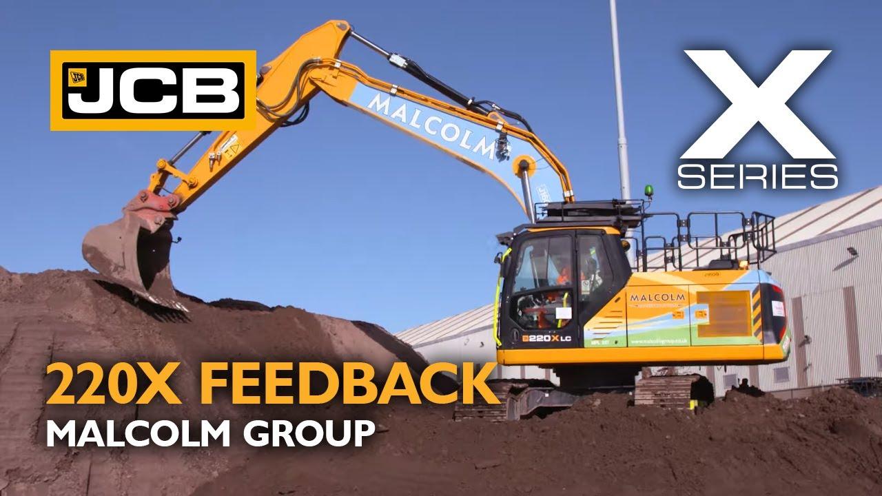 JCB X Series 220X Owner Testimonial - Malcolm Group