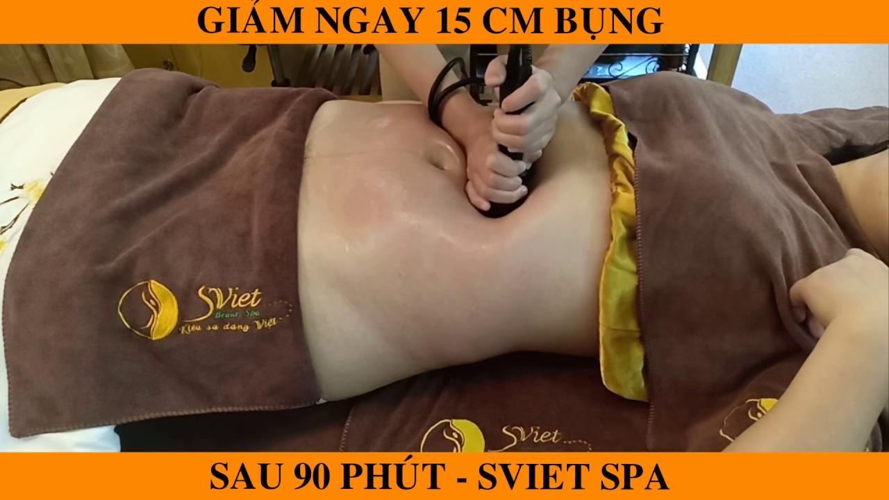 GIẢM NGAY 15cm BỤNG sau 90 phút làm giảm béo Điêu Khắc Body vùng Bụng tại SViet Spa – 0963 384 325