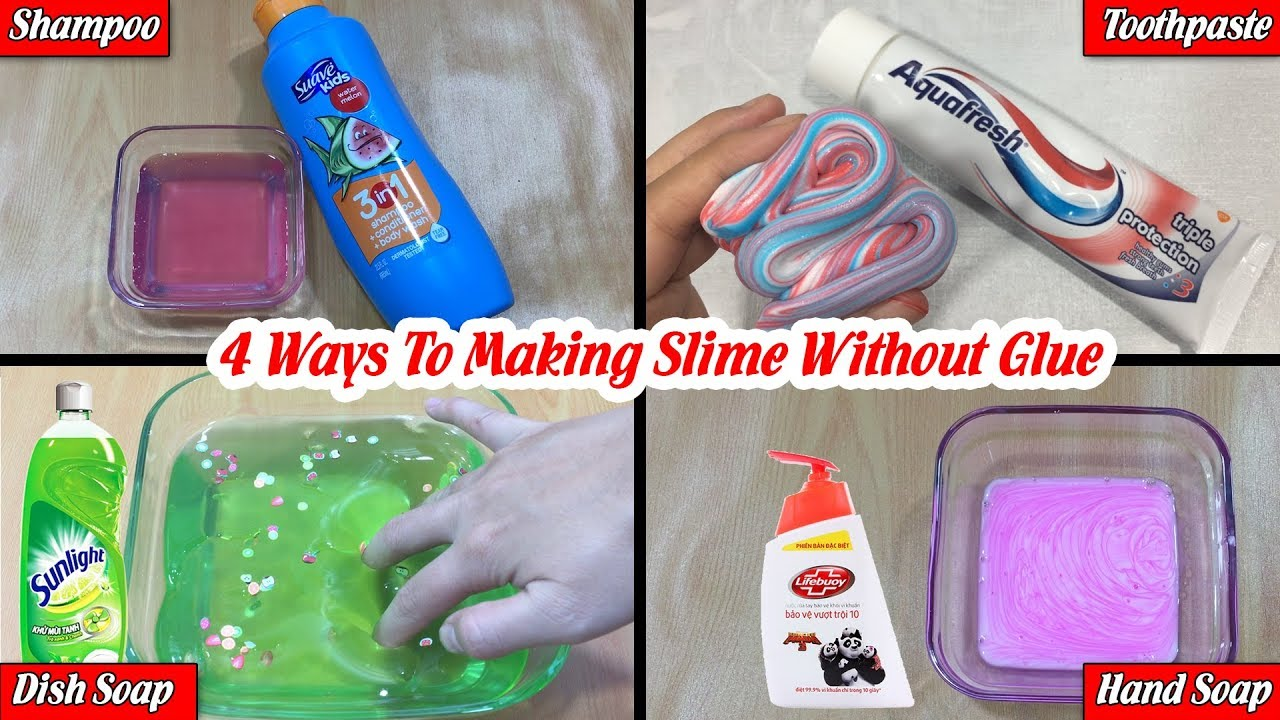 Testing 4 Ways To Making Slime Without Glue | DIY NO GLUE ...