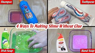 Testing 4 Ways To Making Slime Without Glue | DIY NO GLUE SLIME WITH BORAX