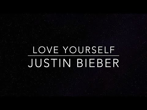 Love Yourself lyrics Justin Bieber HQ