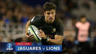 HIGHLIGHTS: 2019 Super Rugby Week 1 Jaguares v Lions