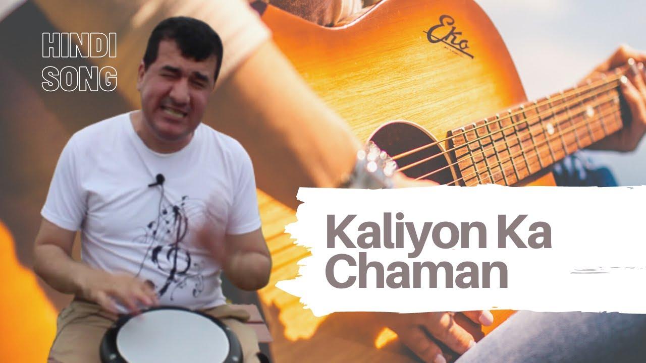 Hindi song by Bilal Göregen -  Kaliyon Ka Chaman