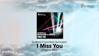Flash Brothers presents Gustavo Carol feat. Hunnypot - I Miss You (Original Mix)