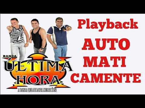 Playback - Banda Última Hora - Automaticamente ( Promoção do Playback Grátis )