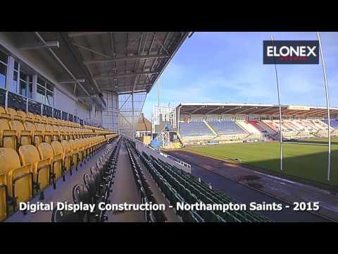 Northampton Saints - Digital Screen Construction - Timelapse - Elonex - 2015