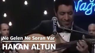 Hakan Altun - Ne Gelen Ne Soran Var (Canlı) 2017 Video