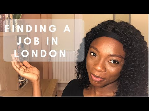 FINDING A JOB IN LONDON | MY STORY | WHAT YOU NEED | WHERE TO FIND THE JOBS