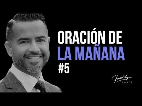 Oración de la mañana #5 - Freddy DeAnda