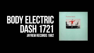 The Body Electric - Dash 1721