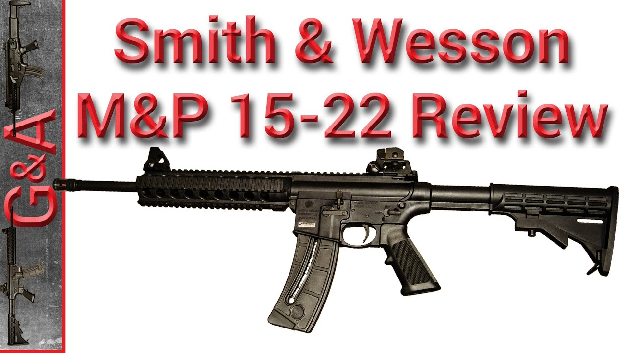 s&w m&p 15 review