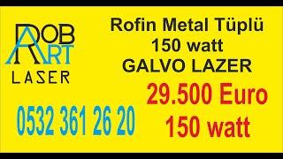 GALVO LAZER FİYAT 0532 3612620 ERDOĞAN ÇELİK