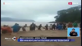 Download Video Viral Video Menegangkan Wisatawan Terjebak Banjir Bandang di Banyuwangi - iNews Siang 22/03 MP3 3GP MP4