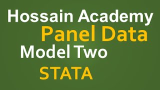 Panel Data. Random Effect and Fixed Effect. Model Two. STATA