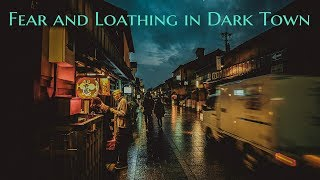 ''Fear and Loathing in Dark Town''   3 HORROR STORIES FROM THE CITY