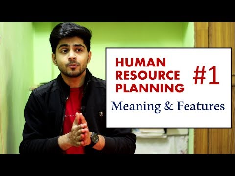 #1 HUMAN RESOURCE PLANING IN HINDI   Meaning \u0026 Features (Characteristics)   BBA/MBA/Bcom