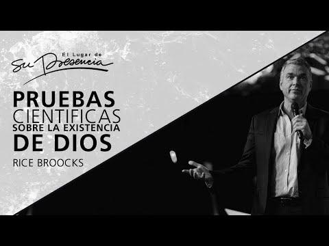 Pruebas Científicas Sobre La Existencia De Dios - Rice Broocks - 2 Agosto 2017