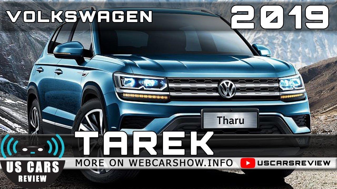 2019 volkswagen tarek review release date specs prices
