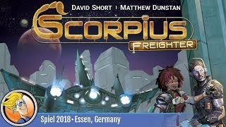 Scorpius Freighter — game overview at SPIEL '18