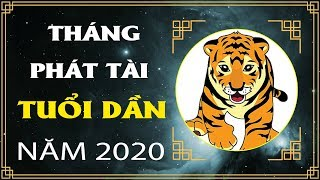 TUỔI DẦN 2020 Vào 3 Tháng Này Phát Tài Tiền Tiêu Không Hết | Tử vi 2020
