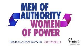 October 3rd, 2021 | Men of Authority, Women of Power | Pastor Adam Bower