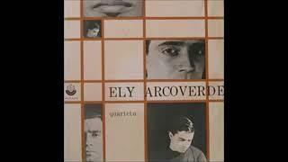 Ely Arcoverde Quarteto 1965 Full Album