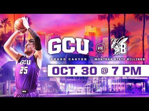 GCU Men's Basketball vs. Montana State-Billings Oct 30, 2018