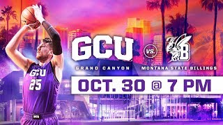 GCU Mens Basketball Vs. Montana State Billings Oct 30 2018