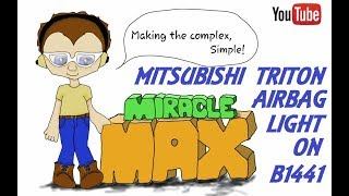 Mitsubishi Triton Air Bag Light On B1441 MiracleMAX