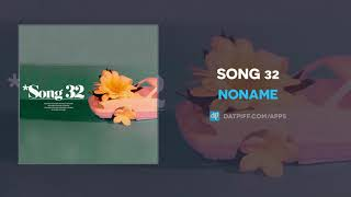 "Noname ""Song 32"" (AUDIO)"