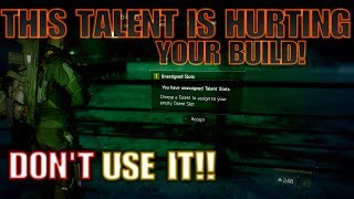 The Division TAKE THIS TALENT OFF YOUR BUILD NOW!