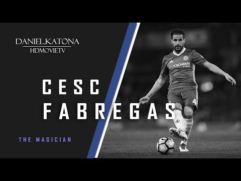 Cesc Fabregas - The Magician