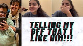 PRANK VIDEO   PRANKING MY BFF THAT I LIKE HIM   Dia Khanna