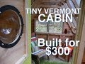 Recycled-Material Cabin/Camp In The Woods (Tiny House Summer Camp)