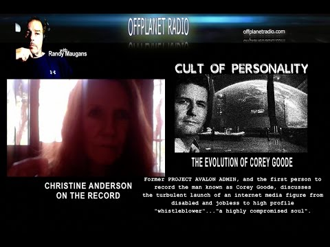 Christine Anderson: Cult Of Personality-The Evolution Of Corey Goode