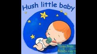 Lagu Anak-anak bahasa Inggris Hush,Little baby