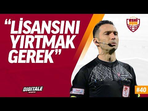 Gençlerbirliği - Galatasaray, Eşref Hamamcıoğlu'nun çıkışı, Mustafa Cengiz yine aday   Eski Açık #40