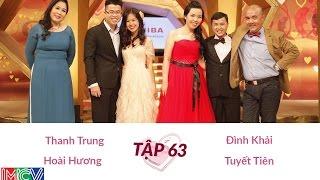 Thanh Trung - Hoài Hương và Đình Khải - Tuyết Tiên | NEWLYWEDS | Ep. 63 | 19-Feb-15