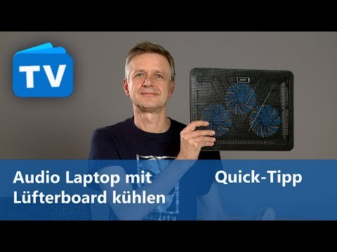 Audio Rechner - Laptop mit Lüfterboard kühlen - Quick-Tipp
