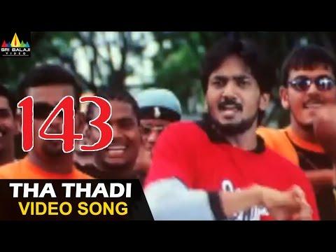 143 I Miss You  Songs  Tha Tadi  Song  Sairam Shankar, Sameeksha  Sri Balaji