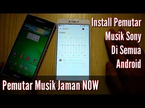 Pemutar Musik Jaman NOW| Install Sony Music Di Semua Android Tanpa ROOT&TWRP