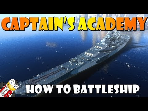 World of Warships - Captain's Academy #35 - How to Battleship