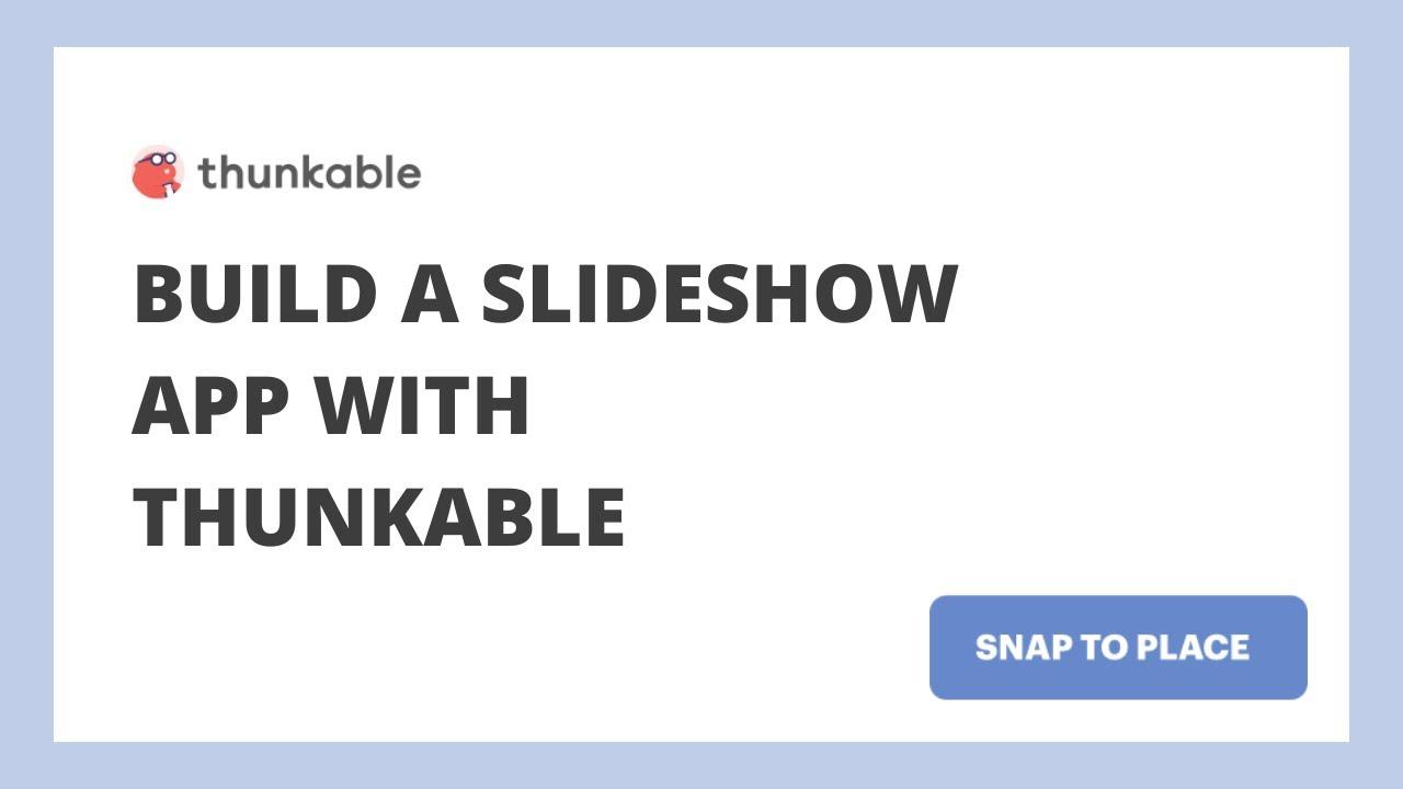 Thunkable X Beginner Tutorial #9