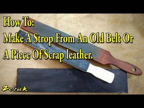 How To Make A Strop from A Belt Or Scrap Leather On The Cheap