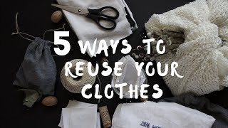 5 Ways to REUSE Old Clothes