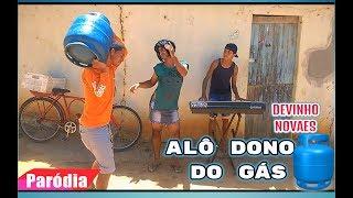 DEVINHO NOVAES - ALÔ DONO DO BAR (PARÓDIA) ALÔ DONO DO GÁS [CLIPE] thumbnail