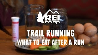 What to Eat After a Run || REI
