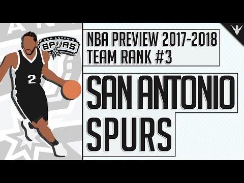 San Antonio Spurs | 2017-18 NBA Preview (#3)
