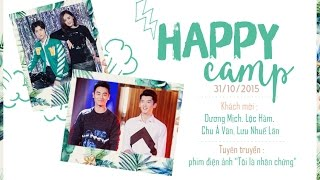 [Vietsub] HAPPY CAMP 31.10.2015 Tôi là nhân chứng - Dương Mịch, Lộc Hàm, Chu Á Văn