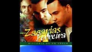 ZACARIAS FERREIRA   TE QUIERO A TI  bachata 2003